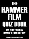 The Hammer Film Quiz Book (eBook): 100 Questions on Hammer Film History
